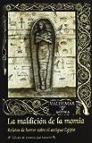 img - for La maldici n de la momia book / textbook / text book