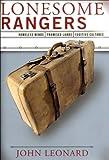 Lonesome Rangers: Homeless Minds, Promised Lands, Fugitive Cultures