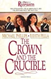 Michael Phillips Crown and the Crucible (The Russians)