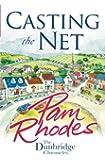 Casting the Net (The Dunbridge Chronicles)