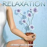 Relaxation - D�tendez-vous en musiquepar Multi-Artistes
