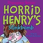 Horrid Henry's Stinkbomb | Francesca Simon