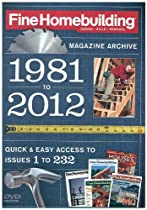 Fine Homebuilding Magazine Archive 1981-2012 DVD 232 issues just out! Free SH