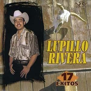Lupillo Rivera - 17 Exitos - Amazon.com Music
