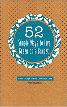52 Simple Ways To Live Green On A Budget