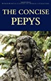 The Concise Pepys (1853264784) by Pepys. Samuel