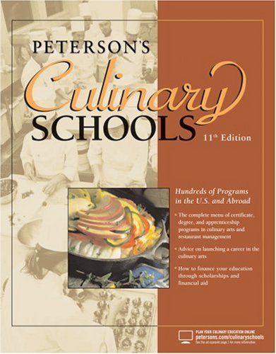 Culinary Schools, 11th Edition (Peterson's Culinary Schools)