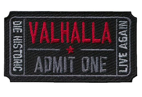Velcro Ticket to Valhalla Morale Military Tactical Vikings Mad Max Patch
