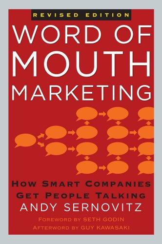 Word of Mouth Marketing: How Smart Companies