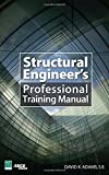 img - for The Structural Engineer s Professional Training Manual book / textbook / text book