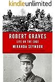Robert Graves: Life on the Edge