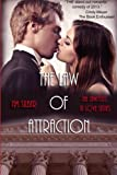 img - for The Law of Attraction (Lawyers In Love) (Volume 1) book / textbook / text book