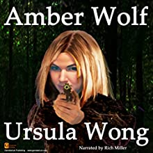 Amber Wolf Audiobook by Ursula Wong Narrated by Rich Miller