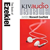 King James Version Audio Bible: The Book of Ezekiel | [Zondervan]