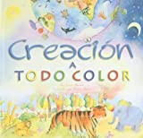 Creación a todo color (Spanish Edition)