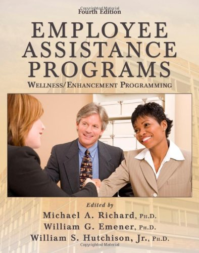 Employee Assistance Programs: Wellness/ Enhancement...