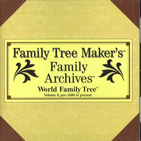 Family Tree Maker's Family Archives: Volume 8, Pre-1600 to 1996 [ Windows 3.0 or Higher ]