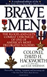 Brave Men: The Blood-and-Guts Combat Chronicle of One of America's Most Decorated Soldiers (0671865609) by Hackworth, David H.