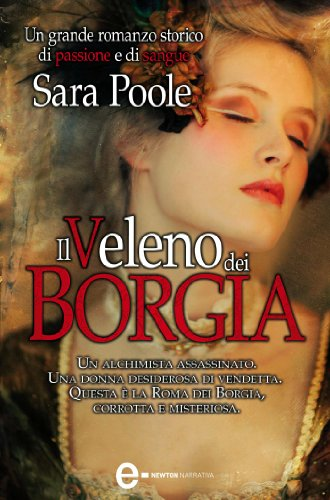 Il veleno dei Borgia (eNewton Narrativa)