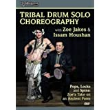 Bellydance Superstars: Tribal Drum Solo Choreography with Zoe & Issam ~ -