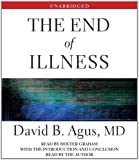 The End of Illness by Agus M.D., David B. (2012) Audio CD