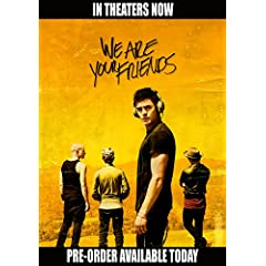 We Are Your Friends arriving onto DVD and Digital HD November 17th from Warner Bros