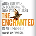 The Enchanted Audiobook by Rene Denfeld Narrated by Jim Frangione