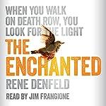 The Enchanted | Rene Denfeld