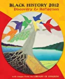 Black History 2012: Discovery & Reflection Calendar (0764957953) by Library of Congress