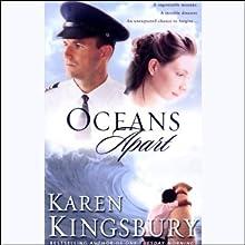 Oceans Apart Audiobook by Karen Kingsbury Narrated by Joyce Bean