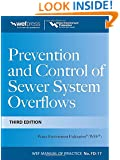 Prevention and Control of Sewer System Overflows, 3e - MOP FD-17