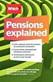 Jonquil Lowe Pensions Explained: A Complete Guide to Saving for Your Retirement (Which)