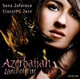 Image of Azerbaijan-Land of Fire/Classic Meets Jazz