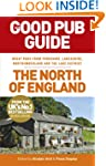 The Good Pub Guide: The North of Engl...