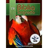 Bíblia Sagrada Tradução Brasileira 2010