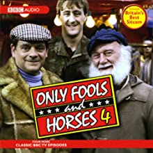 Only Fools and Horses 4  by John Sullivan Narrated by David Jason, Nicholas Lyndhurst