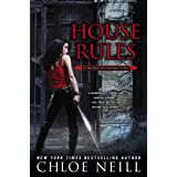 House Rules: A Chicagoland Vampires Novel ~ Chloe Neill