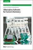 img - for Alternative Solvents for Green Chemistry: 2nd Edition (RSC Green Chemistry) book / textbook / text book