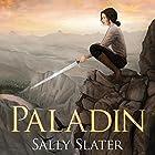 Paladin Hörbuch von Sally Slater Gesprochen von: Carly Robins