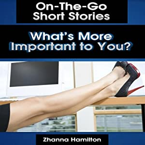 What's More Important to You? Audiobook