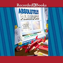 Absolutely Almost (       UNABRIDGED) by Lisa Graff Narrated by Noah Galvin