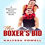 The Boxer's Bid | Kalyssa Powell