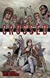 Crossed Volume 1 TP