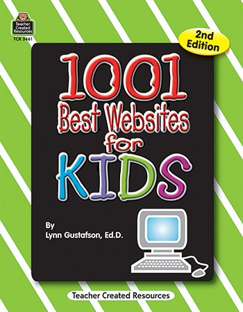 1001 BEST WEBSITES FOR KIDS BY TEACHER CREATED RESOURCES