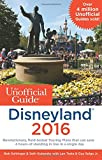 img - for The Unofficial Guide to Disneyland 2016 book / textbook / text book