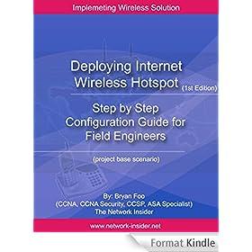 Deploying Internet Wireless Hotspot: How To Deploy Internet Wireless Hotspot (English Edition)