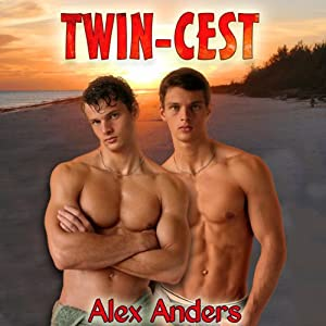 Twin-cest | [Alex Anders]