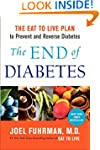 The End of Diabetes: The Eat to Live...