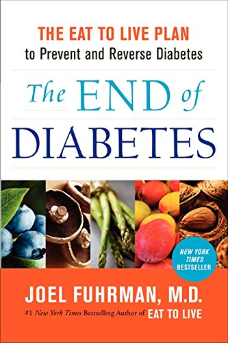 The End of Diabetes ISBN-13 9780062219985