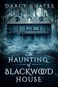 The Haunting Of Blackwood House by Darcy Coates ebook deal